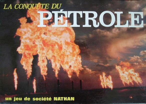 La conquête du pétrole